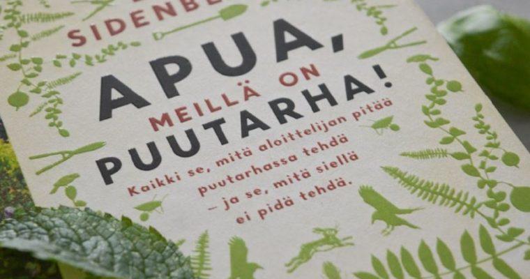 Esikasvatuspuuhien etenemisestä ja kaksi rakkainta puutarhakirjaani